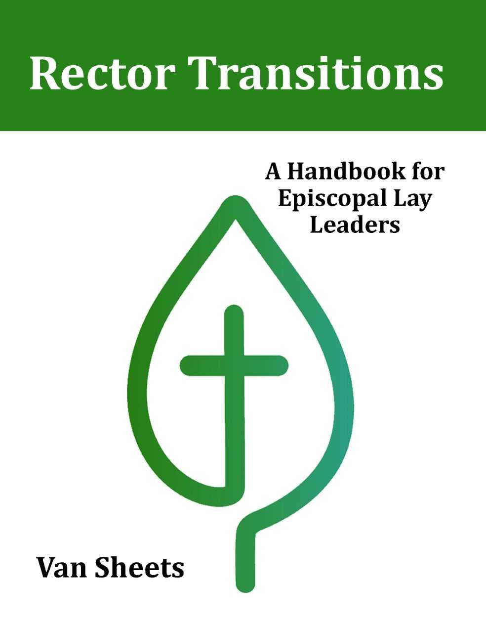Vts Press Announces Publication Of Rector Transitions Episcopal